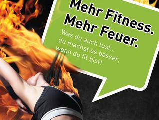 Mehr Fitness –mehr Feuer!